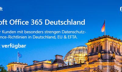 Office 365 in der Microsoft Cloud Deutschland – nun auch bei uns verfügbar